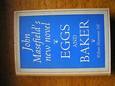 Eggs & Baker by John Masefield first edition hard cover with d/w 1936