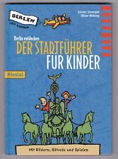BERLIN ENTDECKEN DER STADTFÜHRER FÜR KINDER - ERSTAUFLAGE NICOLAI 1999 NEUWERTIG