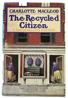 The Recycled Citizen By Charlotte MacLeod. 1988 1st Edition. Ex Library. Good