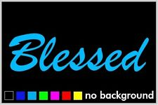 Blessed Sticker Vinyl Decal Car Window Illlest Lowered Honda Low Euro Stance Jdm