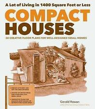 Compact Houses: 50 Creative Floor Plans for Well-designed Small Homes by...