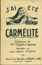 MARCY Jean-Benoit (a cura di), J'ai été Carmélite