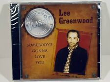 LEE GREENWOOD, SOMEBODY'S GONNA LOVE YOU, 2005. CD SEALED