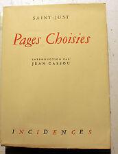 REVOLUTION FRANCAISE/ST JUST/PAGES CHOISIES/POINT DU JOUR/1947/INTRO DE J.CASSOU