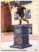 "Billy Wright statue, MOLINEUX Loups Football artistes Imprimer Carte de vœux 8""x 6"""