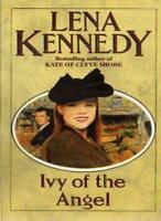 Ivy of the Angel By Lena Kennedy