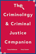 The Criminology and Criminal Justice Companion by Tracy Cussen, Susan...