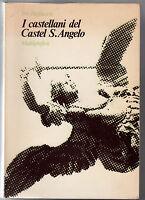 P. PAGLIUCCI-I CASTELLANI DI CASTEL S. ANGELO-MULTIGRAFICA RISTAMPA ANASTATICA