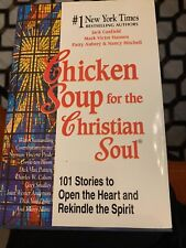 Chicken Soup for the Christian Soul Hardcover Book by Jack Canfield