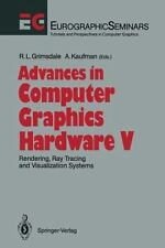Advances in Computer Graphics Hardware V : Rendering, Ray Tracing and...