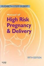 Manual of High Risk Pregnancy and Delivery, 5e Manual of High Risk Pregnancy &