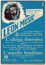 L'ultima Domenica e L'Asinello brasiliano_Ed Leon, 1954_Spartito vari strumenti*