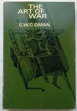 C W C OMAN.THE ART OF WAR IN THE MIDDLE AGES.S/B 1973,B/W MAPS,VERY RARE