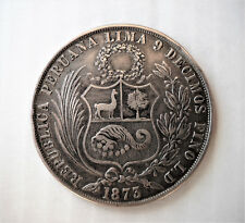 1 SOL PERU' 1873 L.D Type 2 - ARGENTO .900 - PERU SILVER 9/10