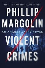Phillip Margolin~VIOLENT CRIMES~SIGNED 1ST/SJ~NICE COPY