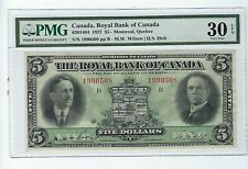 Royal Bank Of Canada #630-14-04 Wilson / Holt $5 1927 Pmg 30 Epq Realy Nice