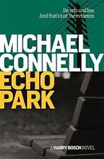 MICHAEL CONNELLY __ ECHO PARK  __ BRAND NEW __ FREEPOST UK