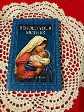 """""""Behold Your Mother"""" Devotional Soft-cover BOOK 191 pages 4 x 6-1/4"""" SUPERB! NEW"""
