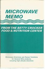 Microwave Memo From the Betty Crocker Food & Nutrition Center PB 1979