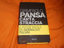 GIAMPAOLO PANSA IL POTERE INUTILE DEI GIORNALISTI ITALIANI CART. SOVR. 2011