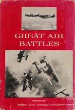 GREAT AIR BATTLES edited by Gene Gurney 1963 HC WWI WWII KOREA