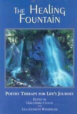 The Healing Fountain: By Geri Giebel Chavis, Lila Lizabeth Weisberger