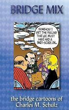 Bridge Mix : The Bridge Cartoons of Charles M. Schulz by Charles M. Schulz...