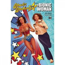 Wonder Woman 77 Meets The Bionic Woman by Andy Mangels 9781524103729