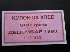 YUGOSLAVIA- bons- COUPON FOR BREAD- DECEMBER - 1993- 600 GRAMS- serial: 0121635