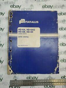 Fiat-Allis Parts Catalog Manual 70671739 HD-6A 6AG 6B 6E Crawler Tractors