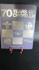 VINTAGE HARDCOVER 70 YEARS OF CHRYSLER BY GEORGE H. DAMMANN