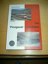 Breitfuss, Die Pinzgauer Lokalbahn