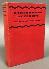 William Hazlett Upson Earthworms in Europe Farrar & Rinehart 1931