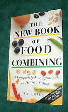 THE NEW BOOK OF FOOD COMBINING by JAN DRIES 1995 PB