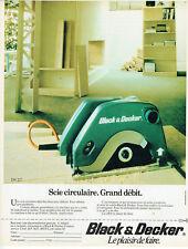 Publicité Advertising 097  1984  Black & Decker   scie circulaire