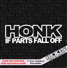 Funny Honk If Parts Fall Off Car Sticker Decal For JDM Illest Drift Hoon Stance