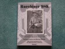 KARABINER 98k - VOLUME I (Karem & Steves)  **BRAND NEW BOOKS**