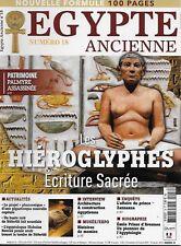 EGYPTE ANCIENNE N° 18 / LES HIEROGLYPHES ECRITURE SACREE - ARCHITECTURE
