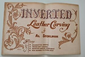 VINTAGE LEATHERCRAFT BOOK: INVERTED LEATHER by AL STOHLMAN