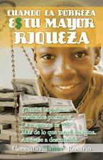 """Cuando la Pobreza Es Tu Mayor Riqueza by Caonabo """"Taino"""" Rosario (2014,..."""