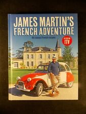 James Martin's French Adventure (Hardcover, 2017) 80 Classic French Recipes NEW!