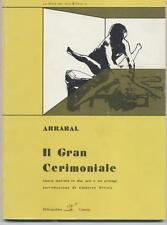 IL GRAN CERIMONIALE Fernando Arrabal Pellicano Libri Catania 1982