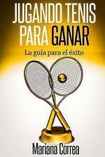 NEW Jugando Tenis para GANAR: La guia para el exito (Spanish Edition)