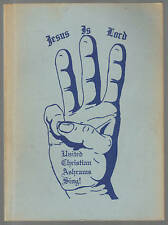 Jesus Is Lord United Christian Ashrams Sing SC