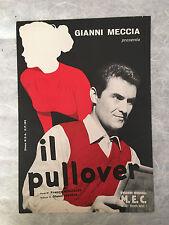 SPARTITO MUSICALE IL PULLOVER GIANNI MECCIA MIGLIACCI M.E.C. 1960