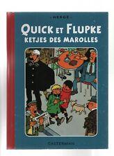 Quick et Flupke ketjes des Marolles. 2015. L'un des 500 ex. n° Amis de Hergé