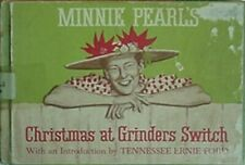MINNIE PEARL'S CHRISTMAS AT GRINDER'S SWITCH, 1963 BOOK