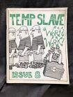 Temp Slave! Work Work #8 Zine 1997 Keffo MADISON WI