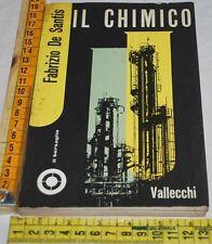 DE SANTIS Fabrizio - IL CHIMICO - AUTOGRAFATO Vallecchi - libri usati