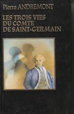 Livre les trois vies du comte de Saint-Germain book
